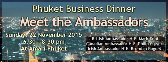 DATE CHANGE - Phuket Business Dinner (Meet the Ambassadors