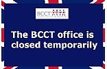 The BCCT office is closed temporarily